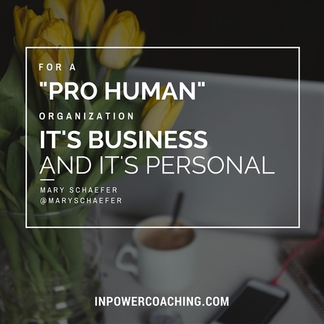 "Corporate Culture: How To Be A ""Pro-Human"" Organisation 
