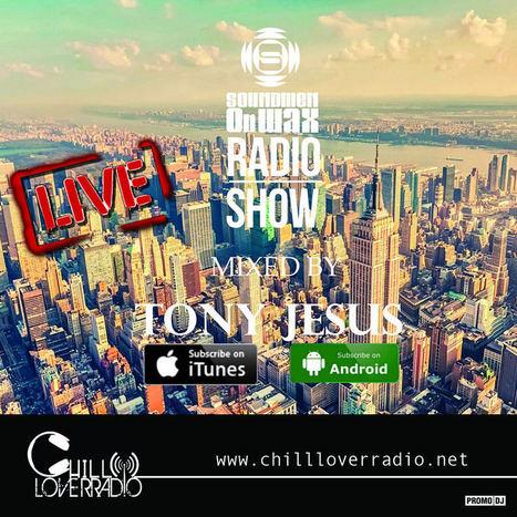 Soundmen on Wax Radio Show Ep 040 | Chill Lover Radio Podcast Updates | Scoop.it