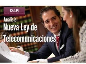Diez & Romeo: La nueva ley de Telecomunicaciones estremece a los medios | Utilidades para abogados | Scoop.it