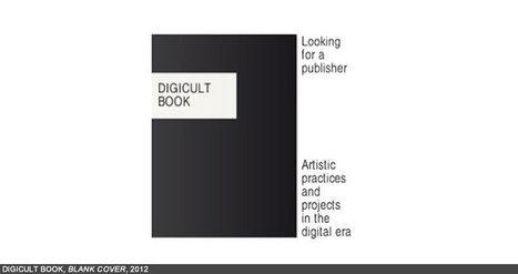 Digicult: The Book (2012) | #DigitalArt, #Design and Culture /// #mediaart #soundart #netart | Digital #MediaArt(s) Numérique(s) | Scoop.it