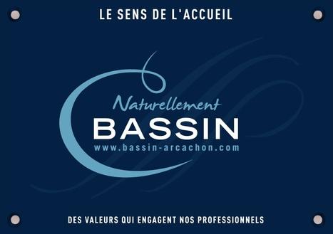 Découvrez le label « Naturellement Bassin » | Veille pour les acteurs touristiques | Scoop.it