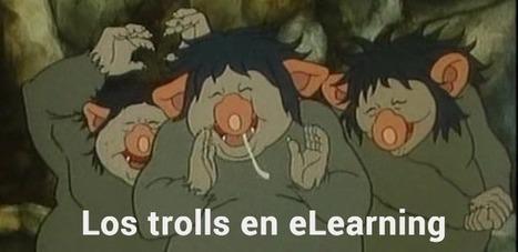 Los Trolls en eLearning | ojulearning.es | E-learning | Scoop.it