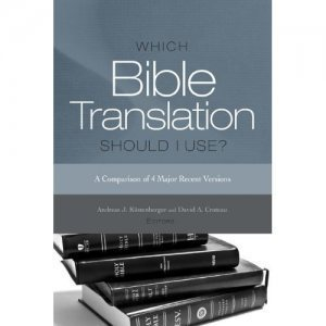 "Coming This Fall – ""Which Bible Translation Should I Use?"" 