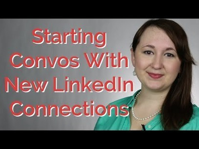 Start A Conversation With A LinkedIn Connection | 212 Careers | Scoop.it