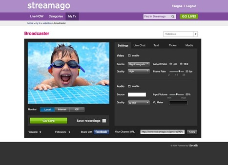 Steamago, créez votre chaine de TV personnelle live ou décalée | Websourcing.fr | Time to Learn | Scoop.it