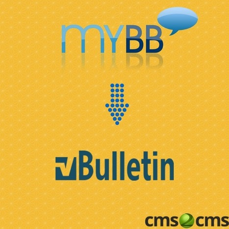 Convert Your MyBB Forum to vBulletin Easily and Fast - News - Bubblews | How to Migrate MyBB to vBulletin | Scoop.it