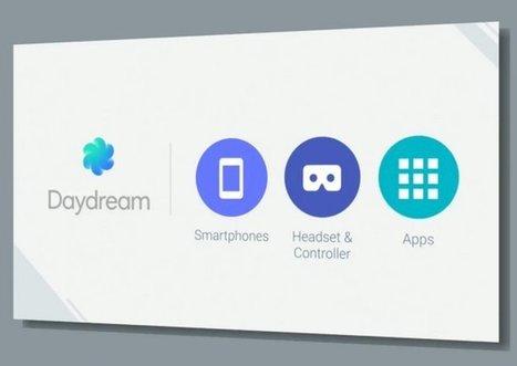 Desarrolladores ya pueden crear apps para Daydream, la nueva plataforma de Realidad Virtual de Google  #io16 | Mobile Technology | Scoop.it