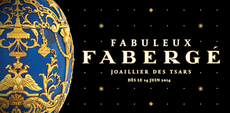 Musée des Beaux-Arts Montréal | Fabulous Fabergé - Jeweller to the Czars | design exhibitions | Scoop.it