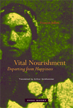 Vital Nourishment - François Jullien (The MIT Press) | health & medicine in philosophy & culture | Scoop.it