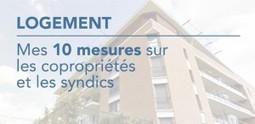 Logement : mes 10 mesures sur les copropriétés et les syndics ... | Droit de la copropriété | Scoop.it