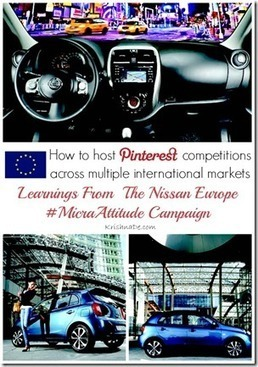 How to Host Pinterest Competitions Across Multiple International Markets Nissan Europe Case Study - Business 2 Community | Everything Pinterest | Scoop.it