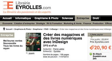 Créer des magazines et des livres numériques avec InDesign ... | Infographie - Metteur en Page | Scoop.it