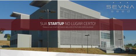 Aplicações abertas na aceleradora SEVNA Seed | Entrepreneurship, Startups and Social Business | Scoop.it