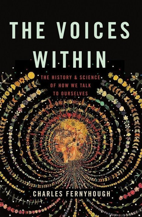 Charles Fernyhough on Streams of Consciousness | Literature & Psychology | Scoop.it