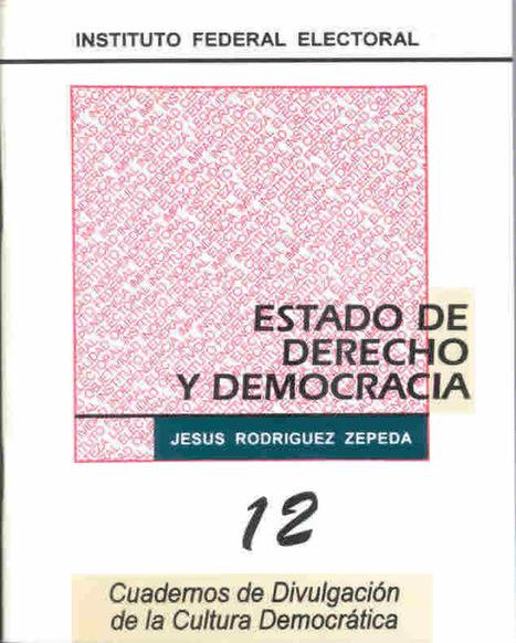 ESTADO DE DERECHO Y DEMOCRACIA | Sonora | Scoop.it