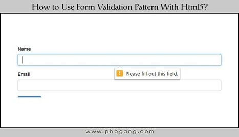 How to Use Form Validation Pattern With HTML5? | CSS3 & HTML5 | Scoop.it
