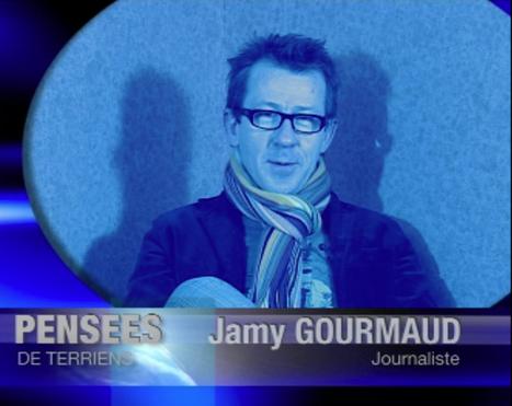 Pensées de Terriens, Jamy Gourmaud | Environmental movies and ads | Scoop.it