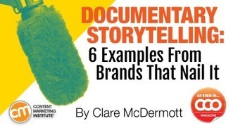 Documentary Storytelling: 6 Examples From Brands That Nail It | GoodStories246 | Scoop.it
