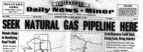State regulators review competing plans for natural gas service - Fairbanks Daily News-Miner | Instate Natural Gas Pipeline | Scoop.it