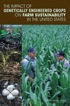 Impact of Genetically Engineered Crops on Farm Sustainability in the United States | All About Food | Scoop.it