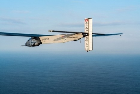 Solar Impulse 2 shows the power of bold dreams | Solar Energy projects & Energy Efficiency | Scoop.it