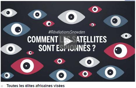 Révélation Snowden : l'Afrique et les télécoms sous surveillance massive | Florilège | Scoop.it