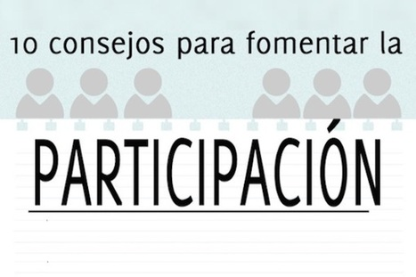 10 estrategias para fomentar la participación en clase | Edulateral | Scoop.it