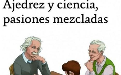 'Ajedrez y ciencia, pasiones mezcladas' de Leontxo García   ajedrez   Scoop.it