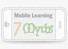 Top 7 Myths Of Mobile Learning | Upside Learning Blog | academic literacy development | Scoop.it