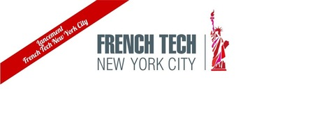 Les entrepreneurs français à New York s'organisent et créent la French Tech NYC | Innovation Ecosystems - Hubs - Accelerators | Scoop.it