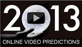Larry Kless' Weblog: 2013 Online Video Predictions, Trends and the Shape of Things to Come @klessblog | onlinevideo | Scoop.it