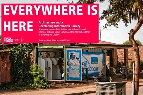 Everywhere is Here: Library Architecture and a Developing Information Society | architecture | Scoop.it