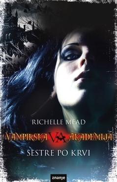 Vampirska Akademija - Prvi Dio Sestre Po Krvi E-Knjiga PDF Besplatno - Besplatne Knjige | samoines | Scoop.it