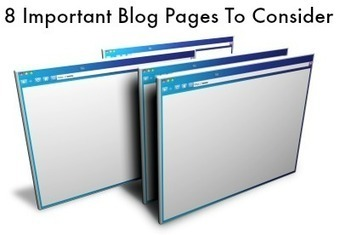 8 Important Blog Pages To Consider - | Sharing is Caring | Scoop.it