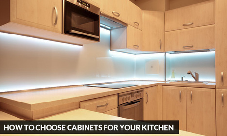 How to Choose Cabinets for your Kitchen | Kitchen Solvers Franchise | Home Improvement Franchise | Scoop.it