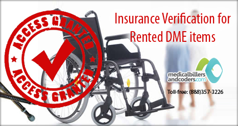 Insurance Verification for Rented DME items | Medical Billing Services | Scoop.it