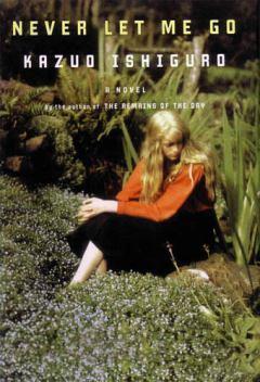 Never Let Me Go | Top 10 Novels of the 2000s | Entertainment | TIME.com | English Language Arts - Borschneck | Scoop.it