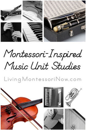 Montessori-Inspired Music Unit Studies | Montessori Inspired | Scoop.it