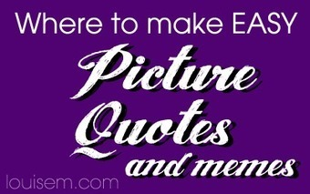 Top 10 EASY Ways to Make Picture Quotes for Facebook & More! | Teaching with technology | Scoop.it