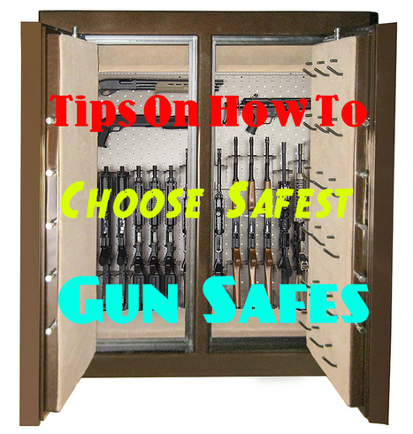 Tips for Choosing the Safest Gun Safes - Sportsman Steel Safes   Gun Safes   Scoop.it