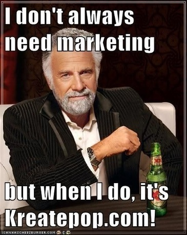 The Most Interesting Man in the World Teaches Marketing - KreatePop Marketing | Marketing Mojo | Scoop.it