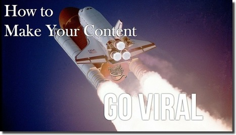 How to Make Your Content Go Viral   Persuasive Copywriting   Scoop.it