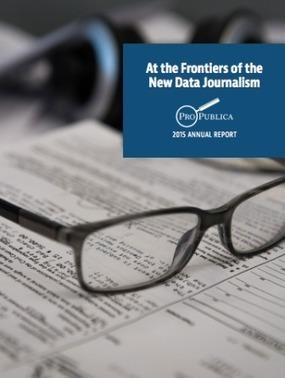 ProPublica Pioneers Investigative Journalism for the Digital Age   New Journalism   Scoop.it