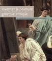 Inventer la peinture grecque antique | Acquisitions de la BSA | Scoop.it