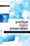 A how-to guide for digital preservation | American Libraries Magazine | Library Evolution (and Makerspaces) | Scoop.it