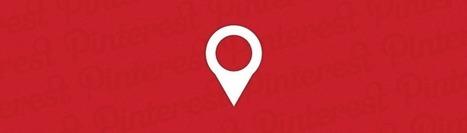 Pourquoi adopter la géolocalisation sur Pinterest ? | Tourisme & Web-marketing | Scoop.it