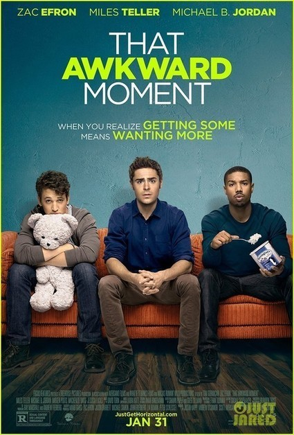 That Awkward Moment | Movies Database | Scoop.it