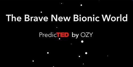The Brave New Bionic World   Digital Health Revolution   Scoop.it