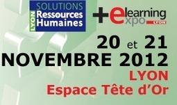 [Agenda 20 & 21 novembre] Solutions RH Lyon et e-Learning Expo | S-eL : semaine e-learning | Scoop.it