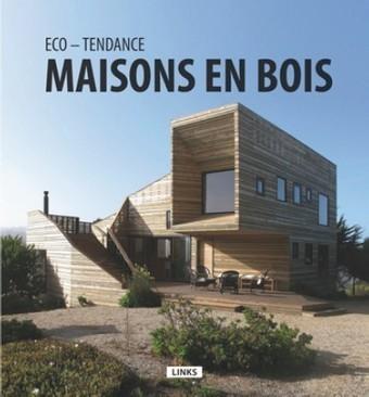 [Livre] Eco-Tendance - Maisons en bois par Carles Broto i Comerma | Construire Tendance | Scoop.it